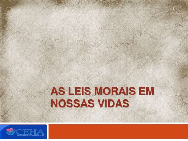 AS LEIS MORAIS EM NOSSAS VIDAS 1