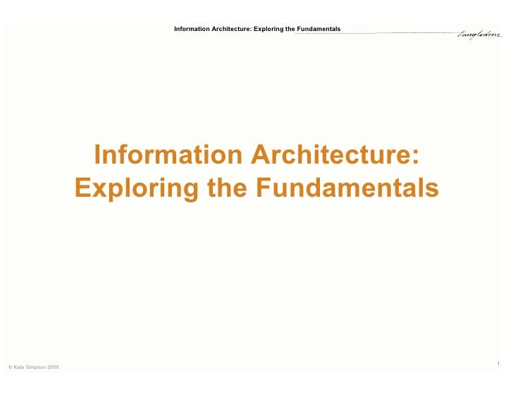 Information Architecture: Exploring the Fundamentals                            Information Architecture:                 ...