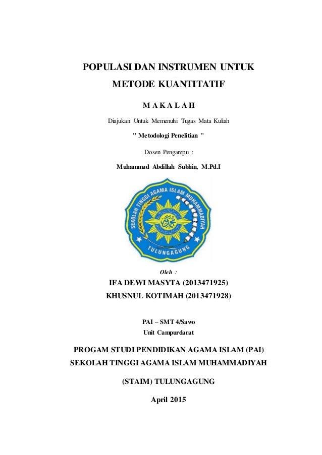 Populasi Dan Instrumen Untuk Metode Penelitian Kuantitatif