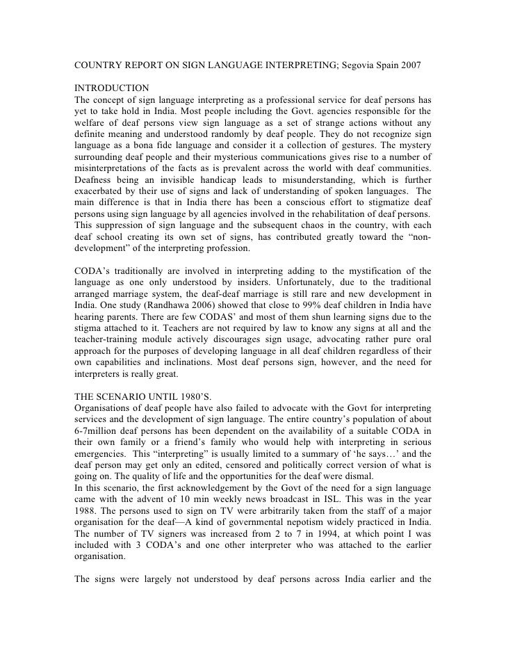 COUNTRY REPORT ON SIGN LANGUAGE INTERPRETING; Segovia Spain 2007  INTRODUCTION The concept of sign language interpreting a...