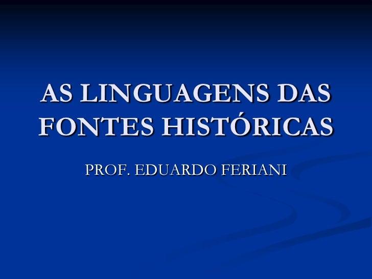 As linguagens das fontes históricas