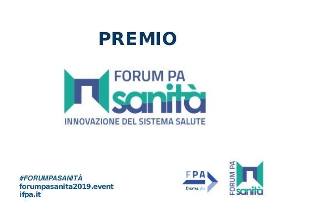 #FORUMPASANITÀ forumpasanita2019.event ifpa.it PREMIO