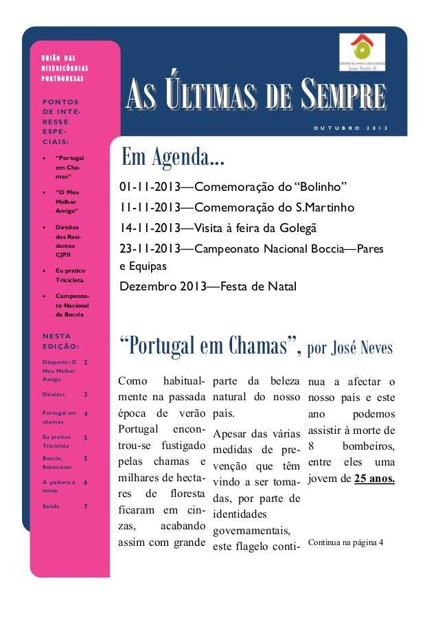 """01-11-2013—Comemoração do """"Bolinho"""" 11-11-2013—Comemoração do S.Martinho 14-11-2013—Visita à feira da Golegã 23-11-2013—Ca..."""