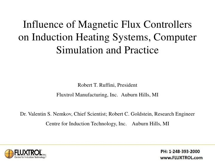 Influence of Magnetic Flux Controllerson Induction Heating Systems, Computer        Simulation and Practice               ...