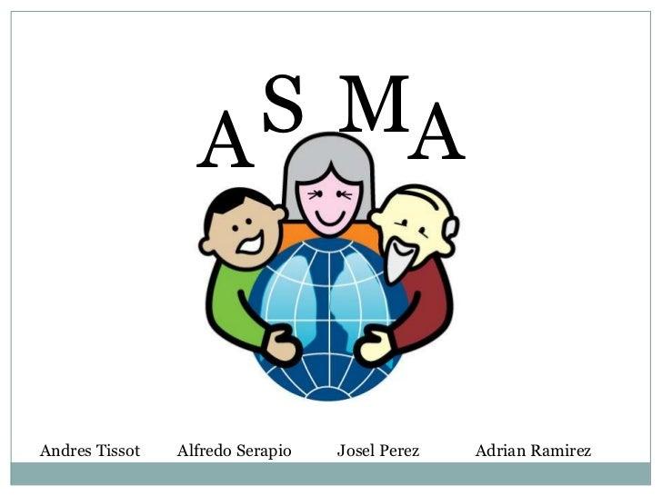 A S MAAndres Tissot   Alfredo Serapio   Josel Perez   Adrian Ramirez