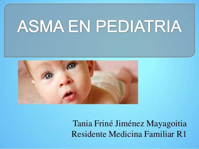 Tania Friné Jiménez Mayagoitia Residente Medicina Familiar R1
