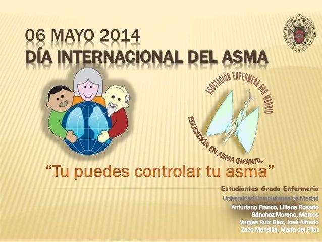 06 MAYO 2014 DÍA INTERNACIONAL DEL ASMA
