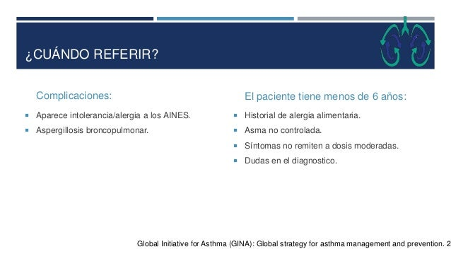 FACTORES DE RIESGO PARA DESARROLLAR UN ASMA FATAL  Historia de asma casi fatal que requirió intubación o asistencia respi...