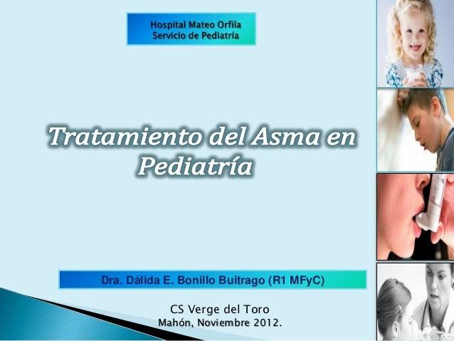 Dra. Dálida E. Bonillo Buitrago (R1 MFyC)            CS Verge del Toro          Mahón, Noviembre 2012.