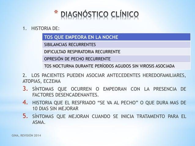 * EXPLORACIÓN FÍSICA: - Normal - Sibilancias y roncus espiratorios - Tórax silente - Signos de dificultad respiratoria