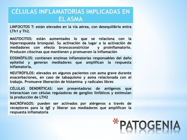 * CÉLULAS INFLAMATORIAS IMPLICADAS EN EL ASMA LINFOCITOS T: están elevados en la vía aérea, con desequilibrio entra LTh1 y...