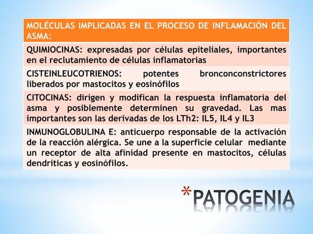 * MOLÉCULAS IMPLICADAS EN EL PROCESO DE INFLAMACIÓN DEL ASMA: QUIMIOCINAS: expresadas por células epiteliales, importantes...