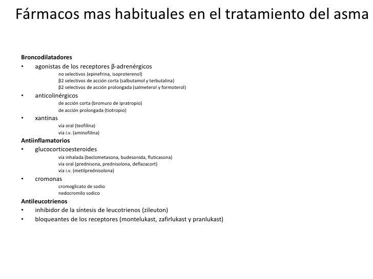 Fármacos mas habituales en el tratamiento del asma<br />Broncodilatadores<br />agonistas de los receptores β-adrenérgicos<...