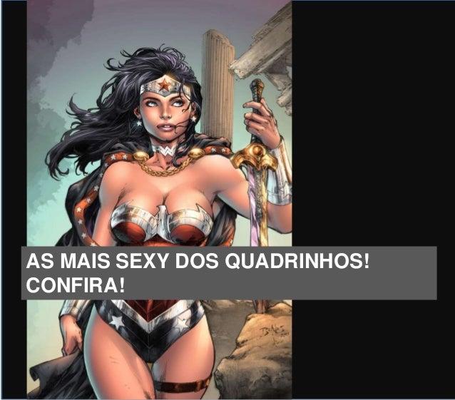 AS MAIS SEXY DOS QUADRINHOS! CONFIRA!