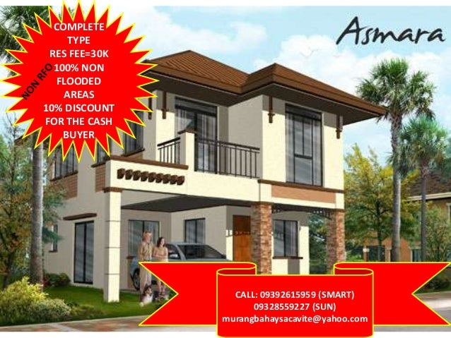 COMPLETE TYPE RES FEE=30K 100% NON FLOODED AREAS 10% DISCOUNT FOR THE CASH BUYER  CALL: 09392615959 (SMART) 09328559227 (S...