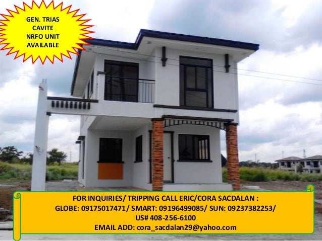 GEN. TRIAS CAVITE NRFO UNIT AVAILABLE  FOR INQUIRIES/ TRIPPING CALL ERIC/CORA SACDALAN : GLOBE: 09175017471/ SMART: 091964...