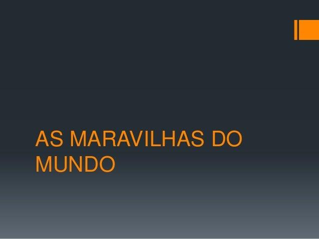 AS MARAVILHAS DOMUNDO