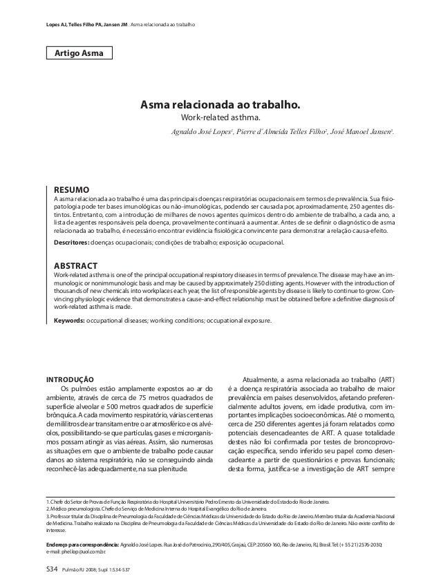 S34 Pulmão RJ 2008; Supl 1:S34-S37Asma relacionada ao trabalho.Work-related asthma.Agnaldo José Lopes1, Pierre d´Almeida T...