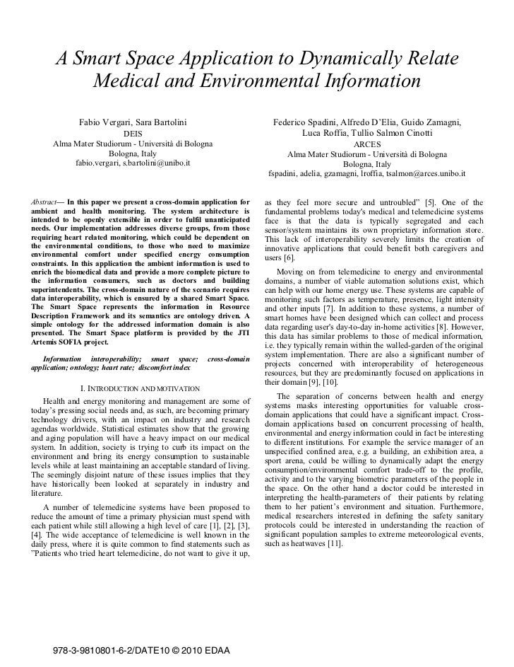 A Smart Space Application to Dynamically Relate           Medical and Environmental Information               Fabio Vergar...