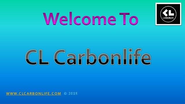 WWW.CLCARBONLIFE.COM ©
