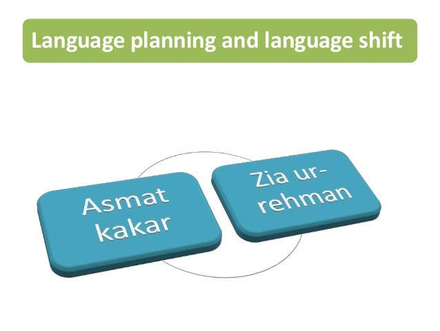 Language planning and language shift