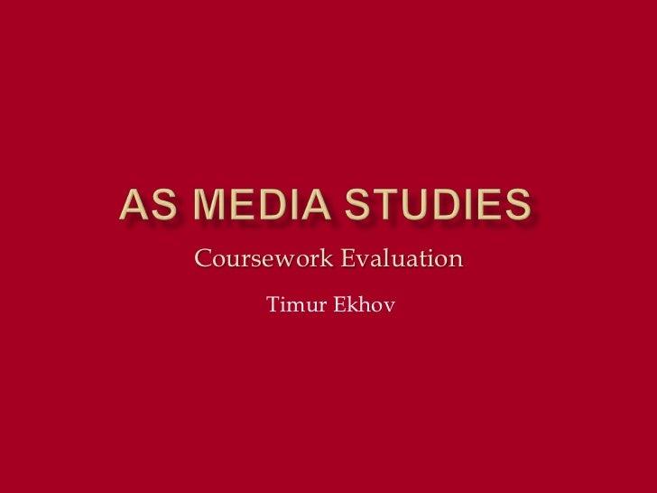 Coursework Evaluation     Timur Ekhov