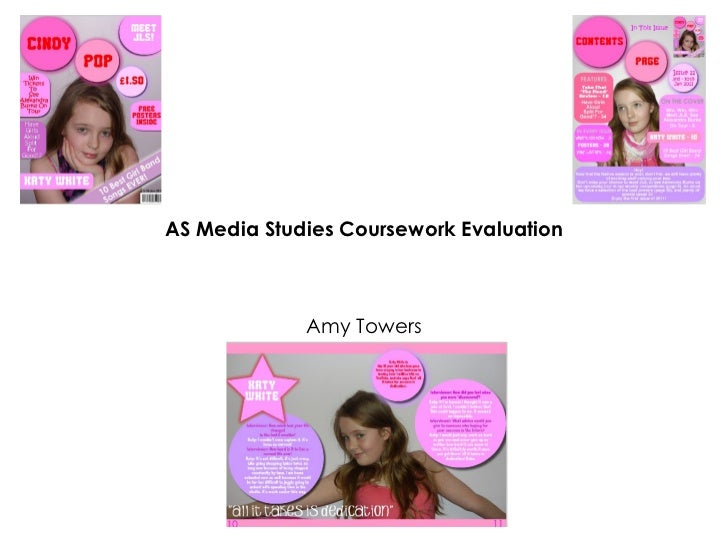 AS Media Studies Coursework Evaluation Amy Towers