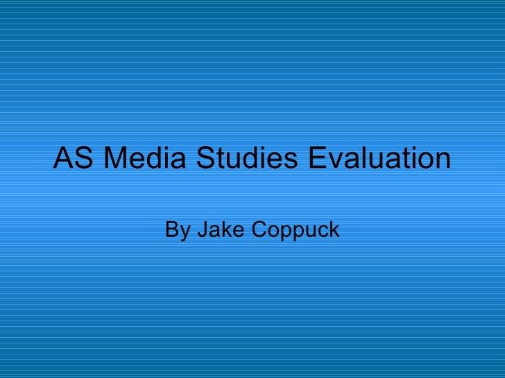 AS Media Studies Evaluation By Jake Coppuck