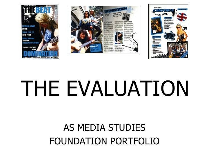 THE EVALUATION AS MEDIA STUDIES FOUNDATION PORTFOLIO