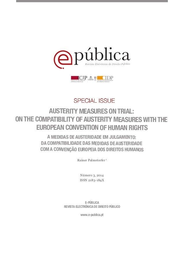 públicaRevista Eletrónica de Direito Público AUSTERITY MEASURES ON TRIAL: ON THE COMPATIBILITY OF AUSTERITY MEASURES WITH ...