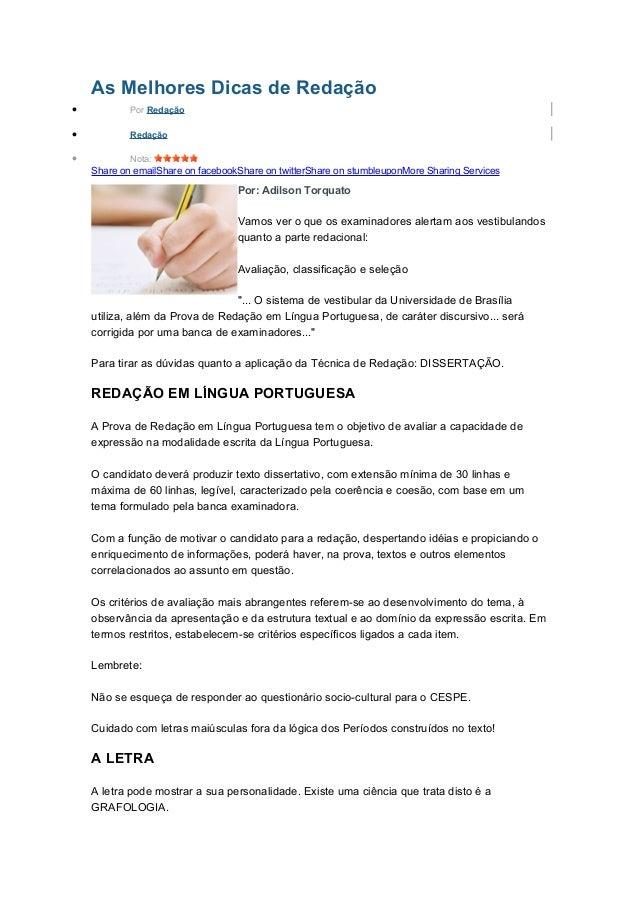 As Melhores Dicas de Redação • Por Redação • Redação • Nota: Share on emailShare on facebookShare on twitterShare on stumb...