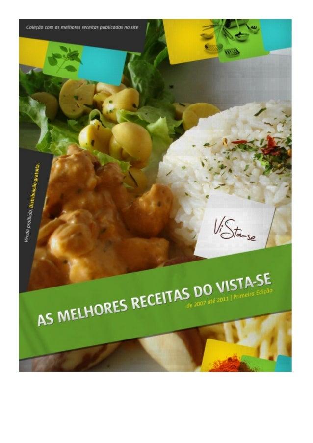 De 2007 até 2011 | As Melhores Receitas do ViSta-se | Primeira Edição 1 Aprenda a fazer o Strogonoff Vegano mostrado no SB...