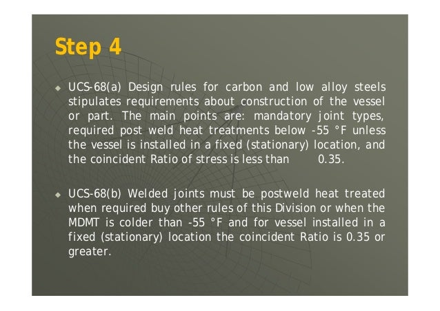 (1) When the welded joint connects parts of the same thickness, using a full penetration butt weld, the nominal thickness ...