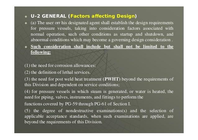  U-2 GENERAL (Factors affecting Design)  (a) The user orr his designated agent shall establish the design requirements f...