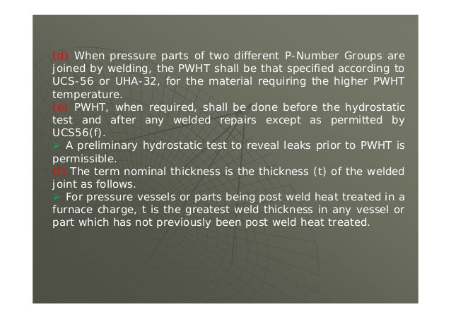 Class Quiz UCS-56.1 What is the total PWHT time at 950oF for a 5 inch thick P-No 1 Group 2 material?