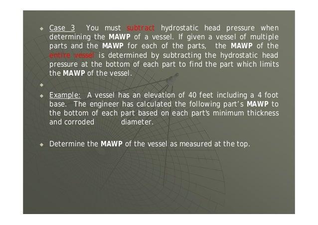 (b) Per UG-100 the ratio equals UG-100 Calculating Pneumatic Test Pressure TempDesignatStress Temp.TestatStress 05.1 500,1...