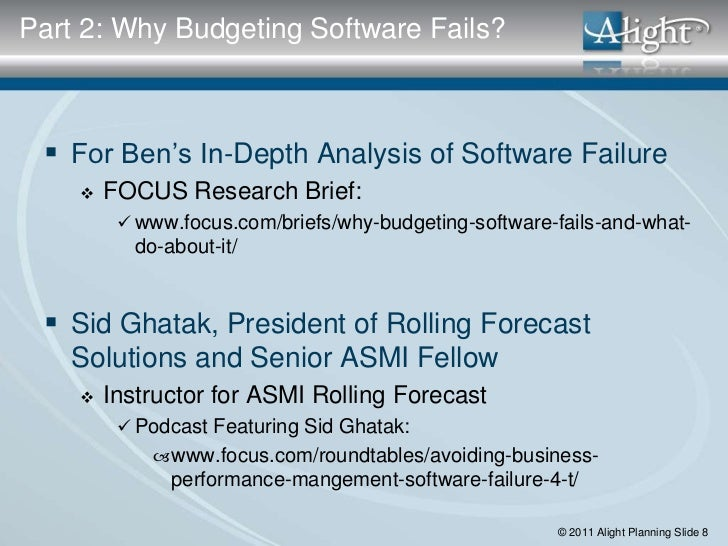 Part 2: Why Budgeting Software Fails?  For Ben's In-Depth Analysis of Software Failure       FOCUS Research Brief:      ...
