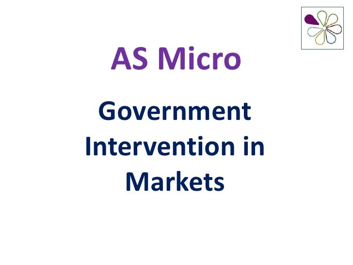 AS Micro GovernmentIntervention in   Markets