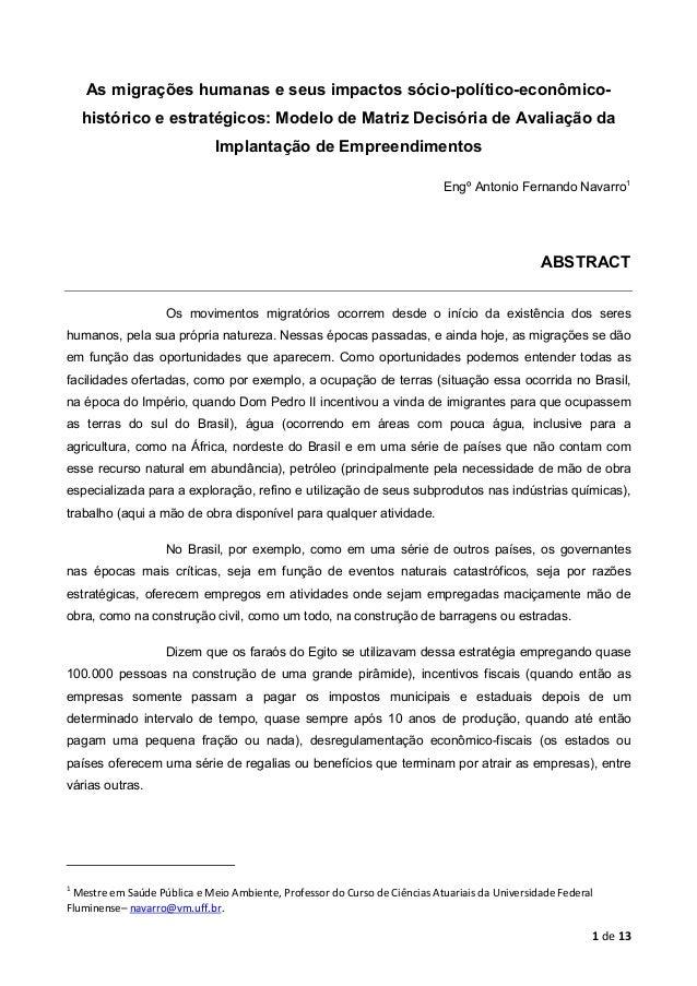 As migrações humanas e seus impactos sócio-político-econômicohistórico e estratégicos: Modelo de Matriz Decisória de Avali...