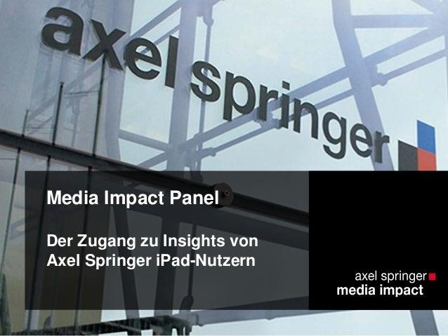 Media Impact Panel Der Zugang zu Insights von Axel Springer iPad-Nutzern