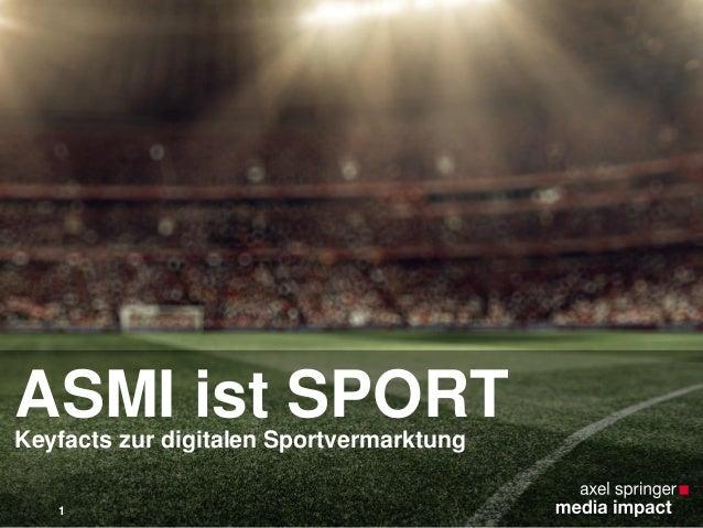 ASMI ist SPORTKeyfacts zur digitalen Sportvermarktung 1