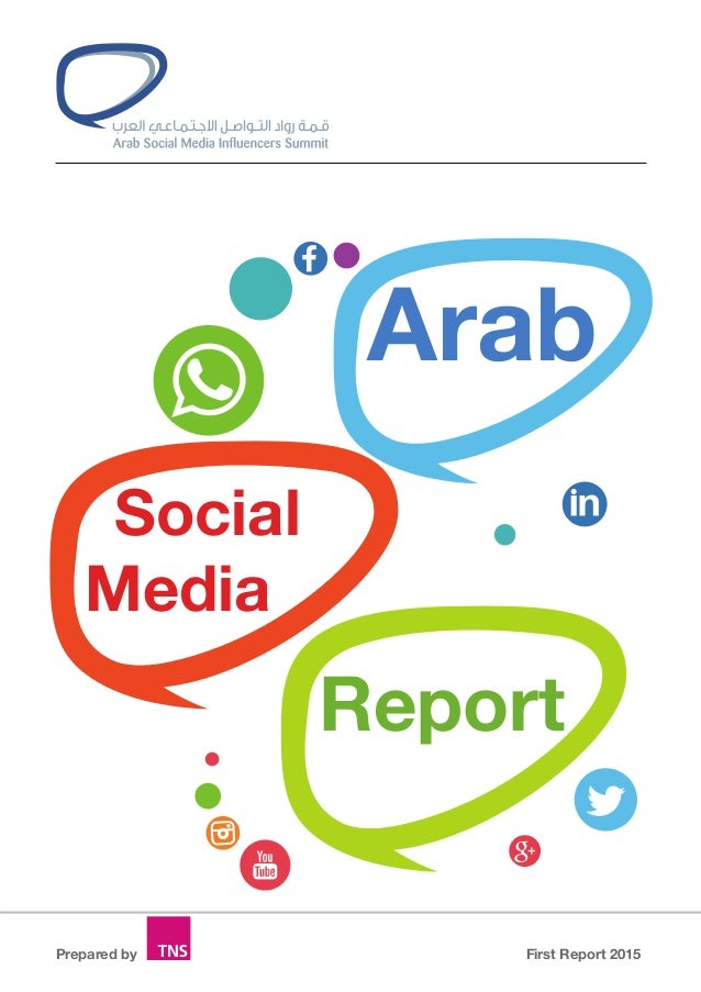 Arab Social Media Report First Report 2015Prepared by