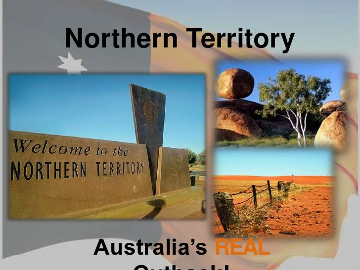 Northern Territory<br />Australia's REAL Outback!<br />
