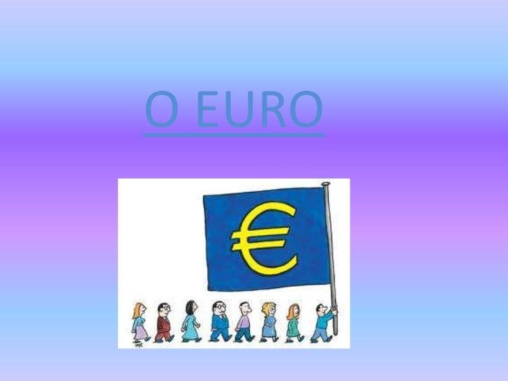 O EURO<br />