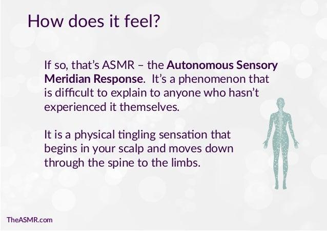 Autonomous sensory meridian response