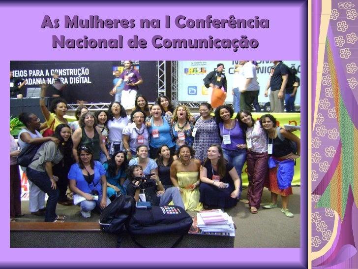 As Mulheres na I Conferência Nacional de Comunicação