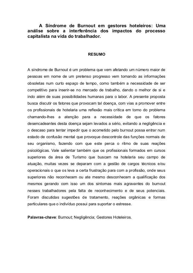 A Síndrome de Burnout em gestores hoteleiros: Uma análise sobre a interferência dos impactos do processo capitalista na vi...