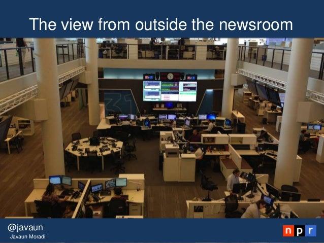 The view from outside the newsroom@javaunJavaun Moradi
