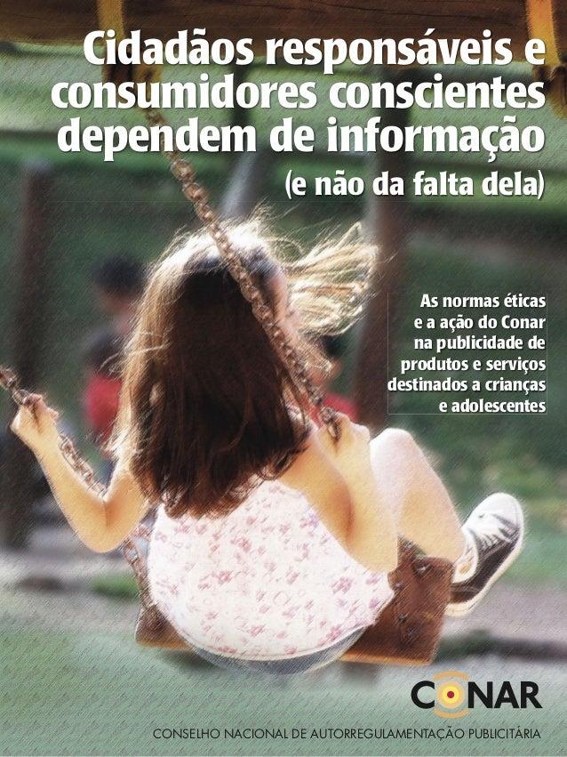 Cidadãos responsáveis econsumidores conscientesdependem de informação                      (e não da falta dela)          ...