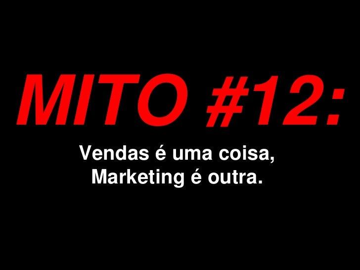 MITO #15:  Vendas é Relacionamento!